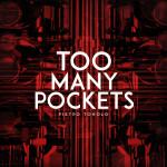 """Pietro Tonolo """"Too Many Pockets"""""""