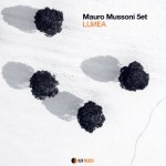 "Mauro Mussoni 5et ""Lunea"""