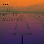 "N.A.W.A. ""The Airport Session"""