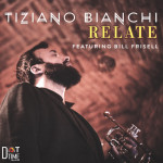 "Tiziano Bianchi ""Relate"""