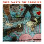 "ENZO FAVATA ""THE CROSSING"""
